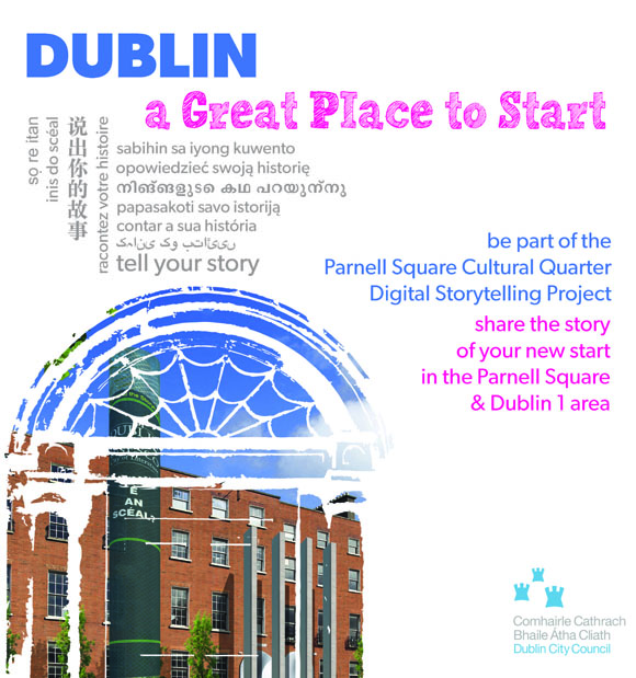 Parnell Square Cultural Quarter Digital Storytelling Poster. Image © Dublin City Public Libraries and Archive