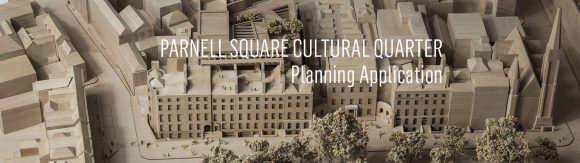 Image of the Parnell Square Cultural Quarter Architectural model, created as part of PSCQ Planning Application, 2018